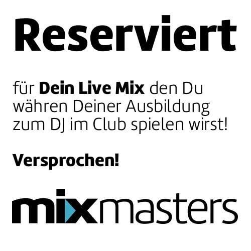 Reserviert für Dein Mix