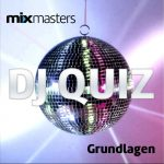 DJ Quiz 1 - Grundlagen