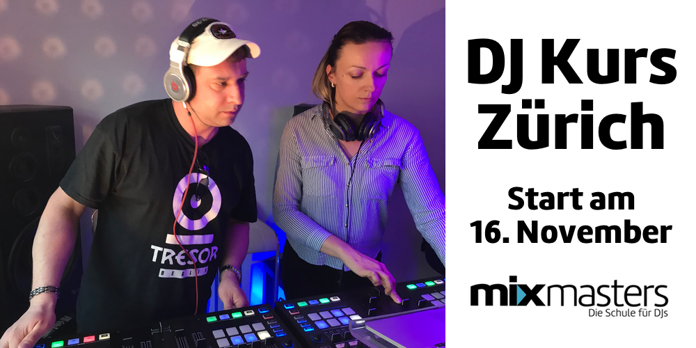 DJ Kurs in ZÜRICH – Kursstart am 16. November