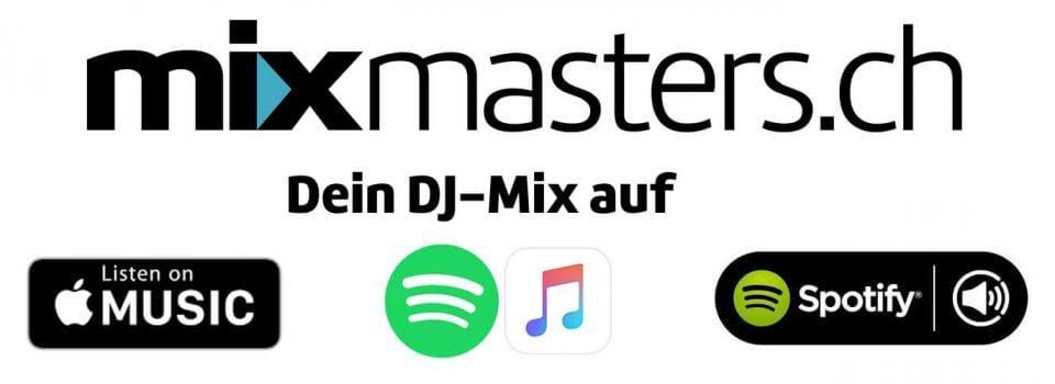 Dein DJ Mix auf Apple Music & Spotify
